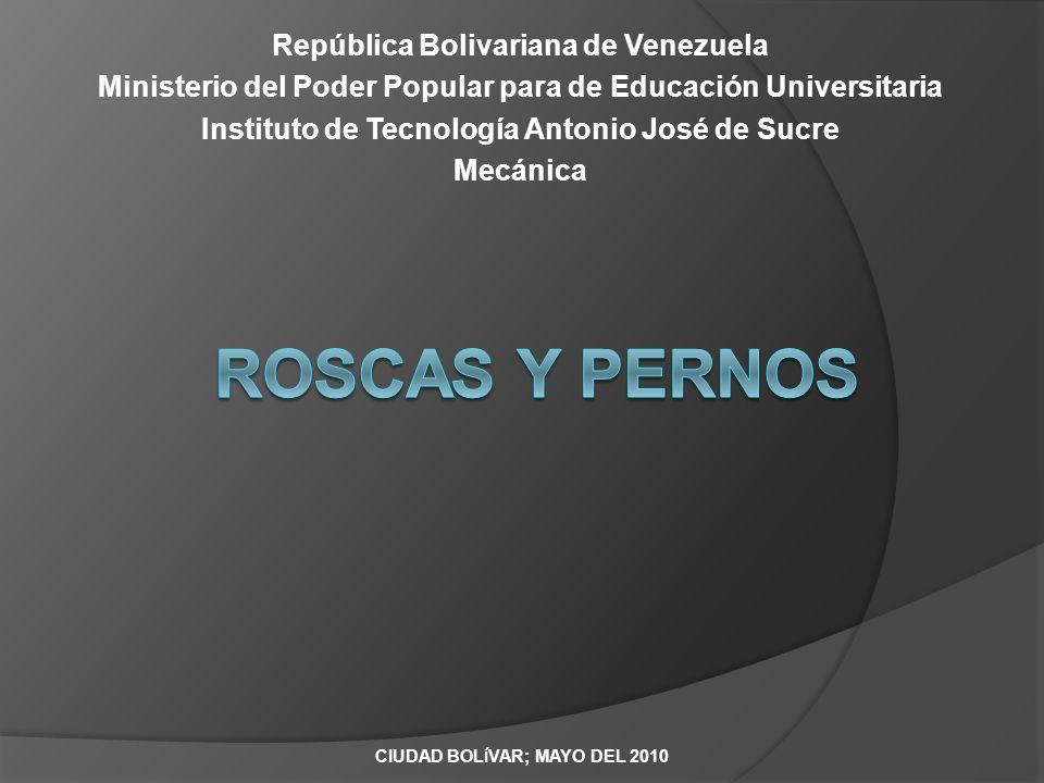 Roscas y pernos República Bolivariana de Venezuela
