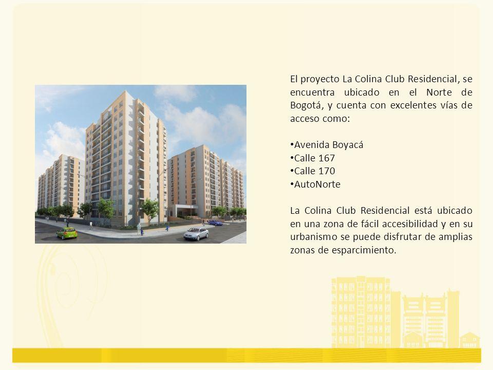 El proyecto La Colina Club Residencial, se encuentra ubicado en el Norte de Bogotá, y cuenta con excelentes vías de acceso como:
