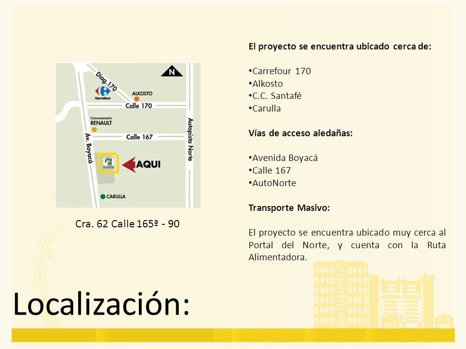 Localización: Cra. 62 Calle 165ª - 90