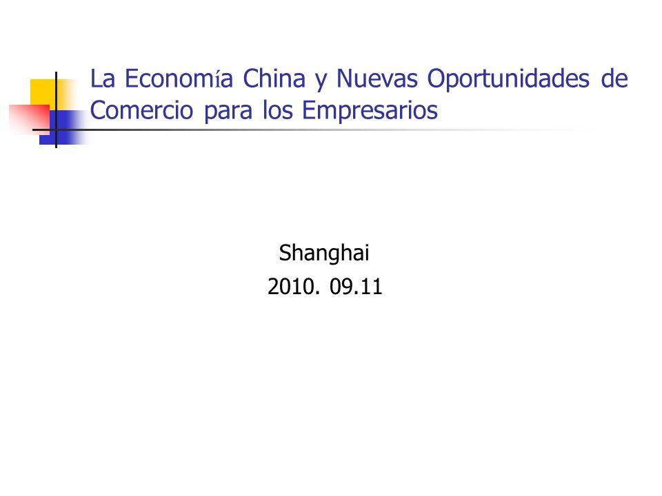 La Economía China y Nuevas Oportunidades de Comercio para los Empresarios