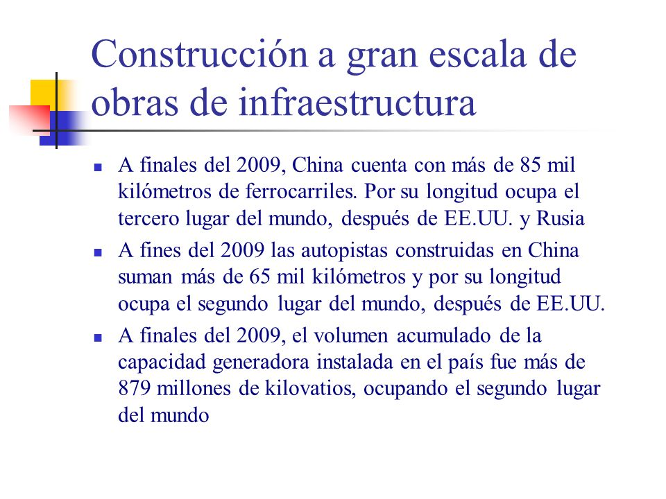 Construcción a gran escala de obras de infraestructura