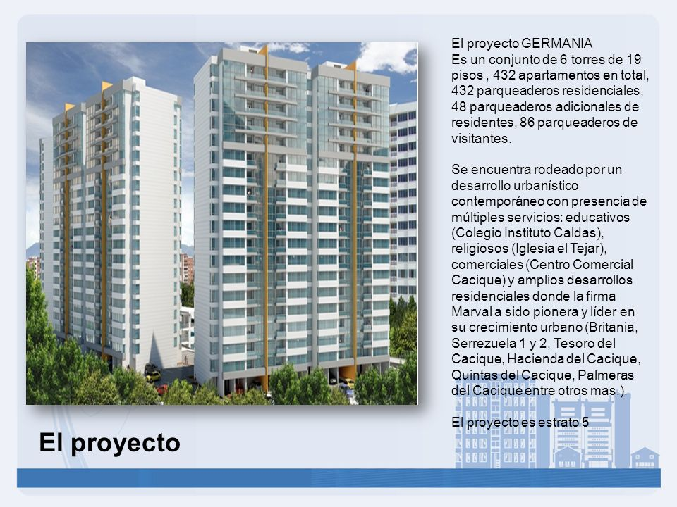 El proyecto El proyecto GERMANIA
