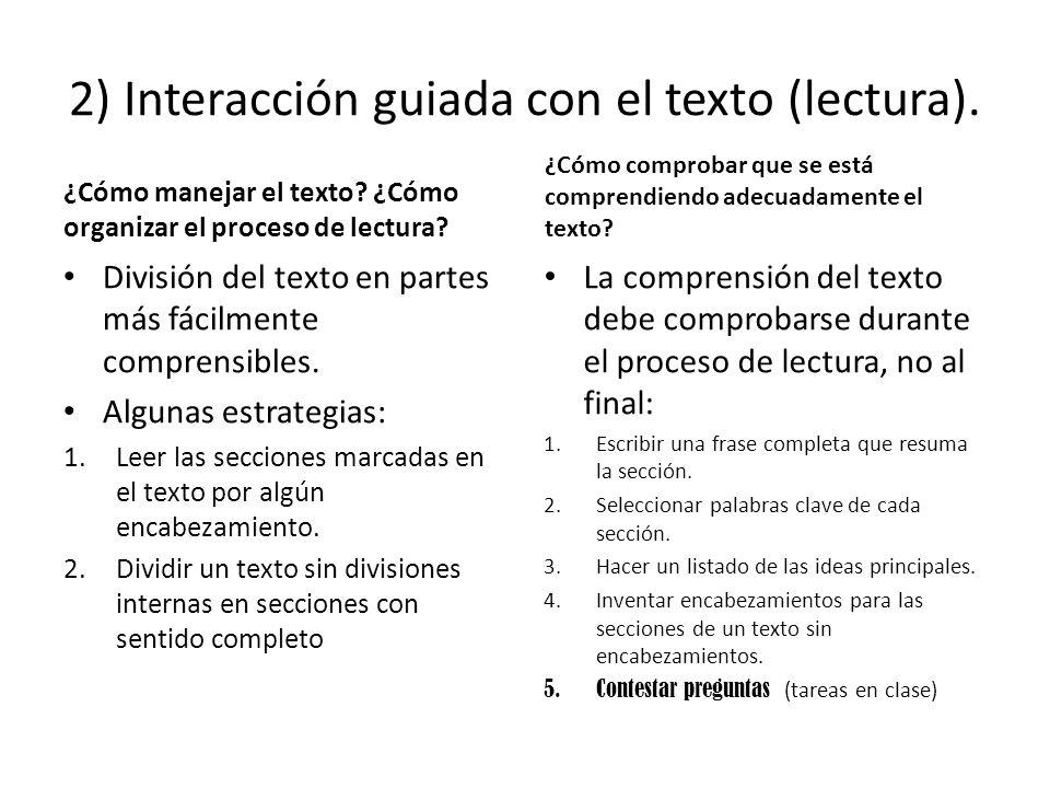2) Interacción guiada con el texto (lectura).