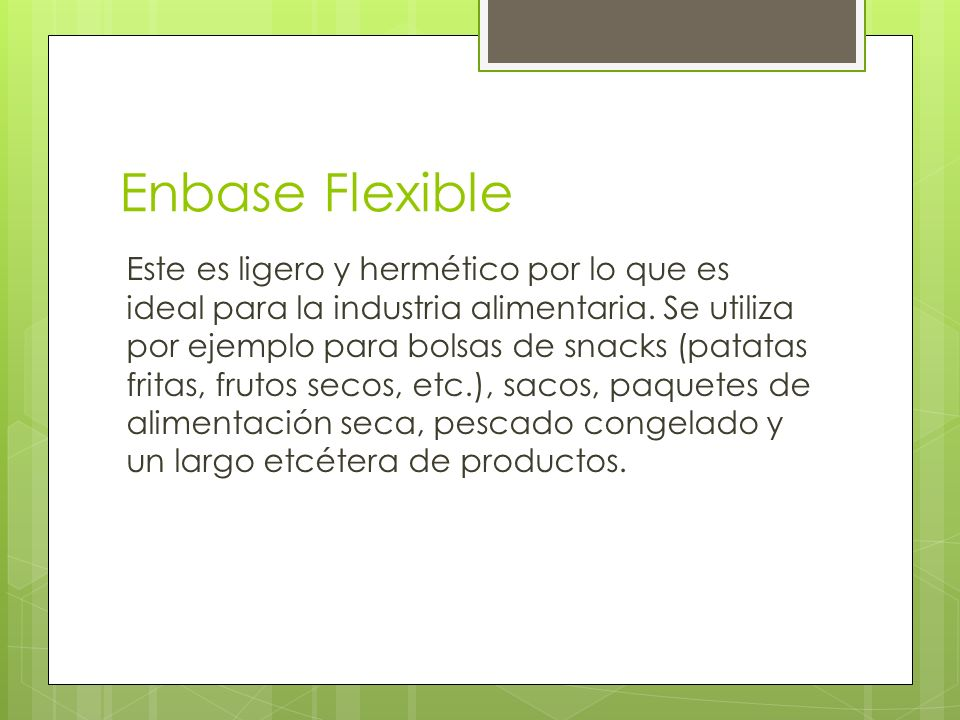Enbase Flexible