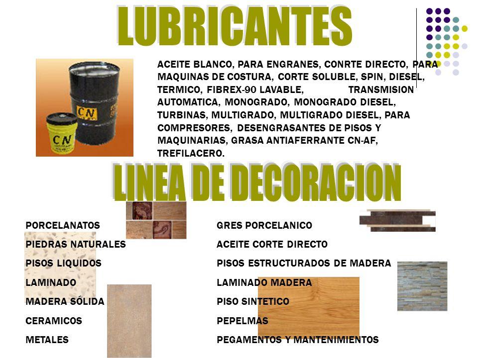 LUBRICANTES LINEA DE DECORACION