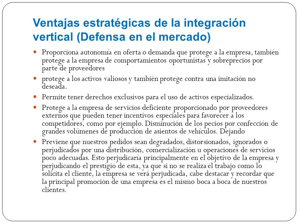 Ventajas estratégicas de la integración vertical (Defensa en el mercado)