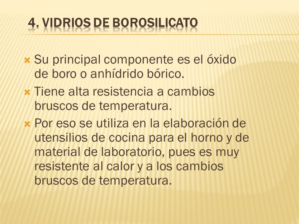 4. VIDRIOS DE BOROSILICATO