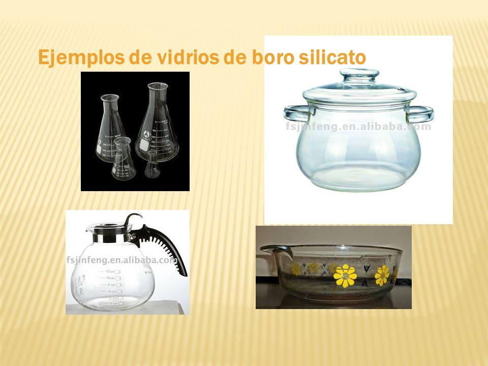 Ejemplos de vidrios de boro silicato