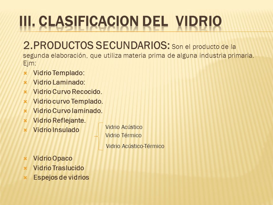 iii. CLASIFICACION DEL VIDRIO