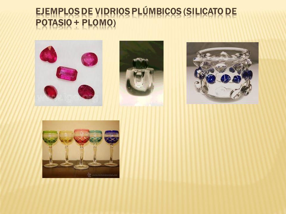 EJEMPLOS DE Vidrios Plúmbicos (Silicato de potasio + Plomo)