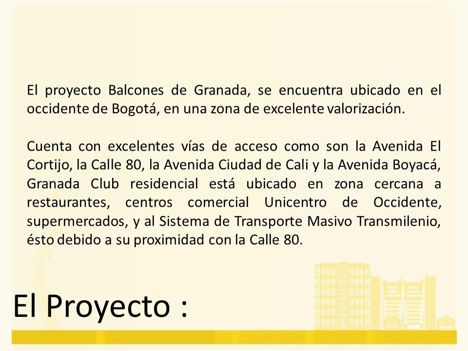 El proyecto Balcones de Granada, se encuentra ubicado en el occidente de Bogotá, en una zona de excelente valorización.