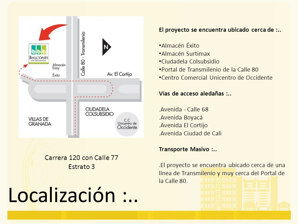 Localización :.. Carrera 120 con Calle 77 Estrato 3