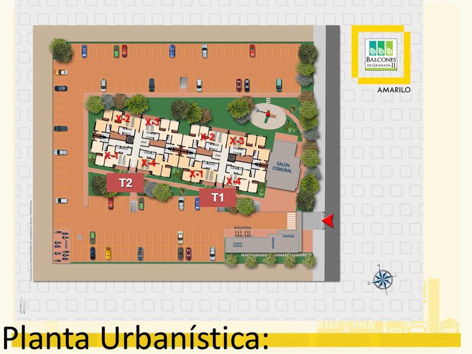 X-2 X-3 X-2 X-3 X-1 X-4 X-1 T2 X-4 T1 Planta Urbanística: