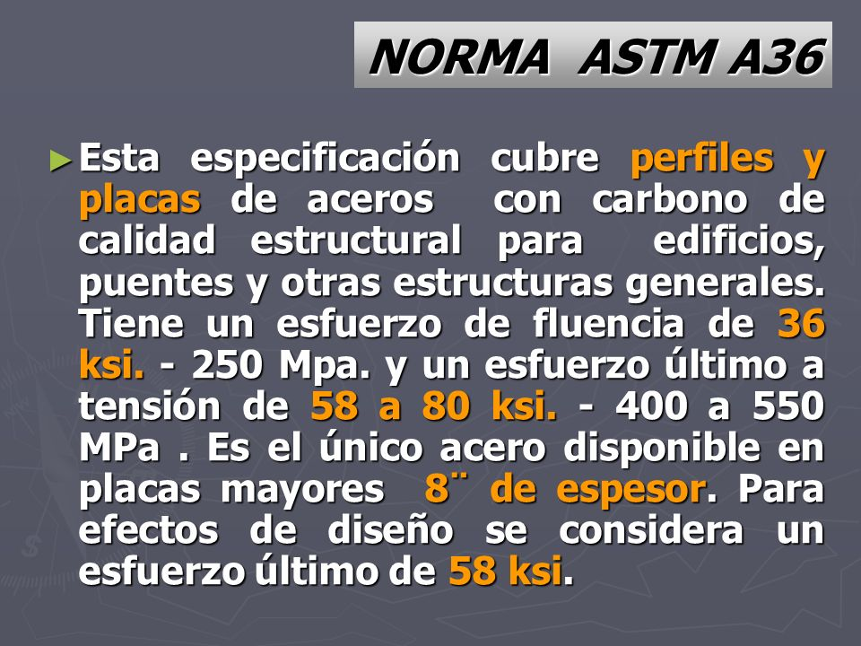 NORMA ASTM A36