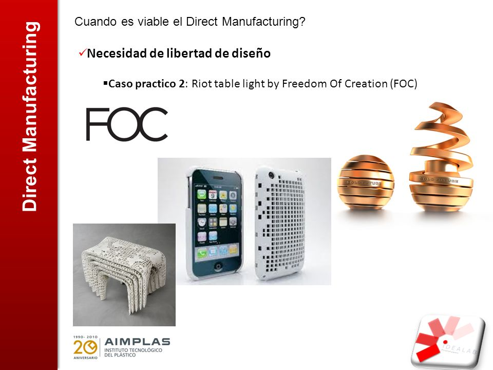 Direct Manufacturing Cuando es viable el Direct Manufacturing