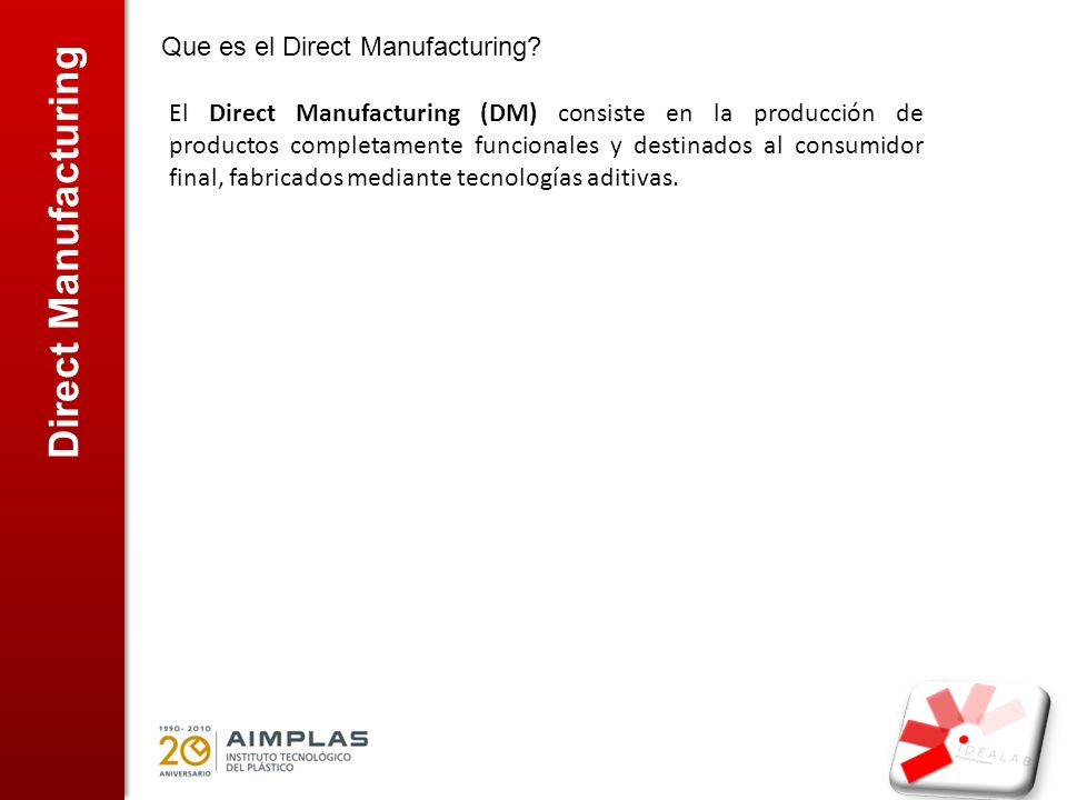 Direct Manufacturing Que es el Direct Manufacturing