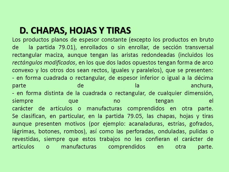 D. CHAPAS, HOJAS Y TIRAS
