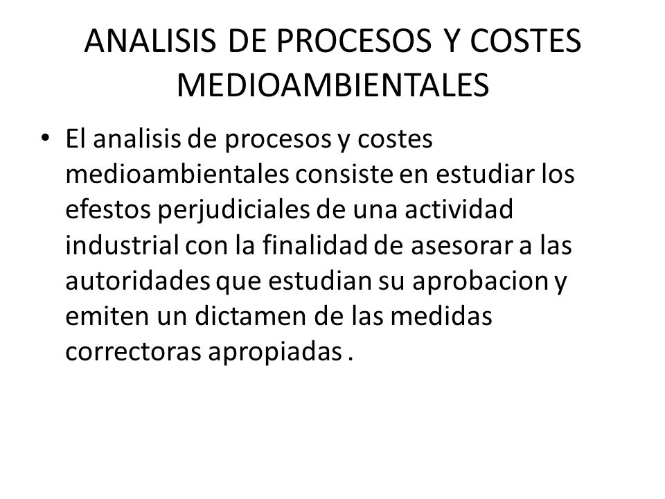 ANALISIS DE PROCESOS Y COSTES MEDIOAMBIENTALES