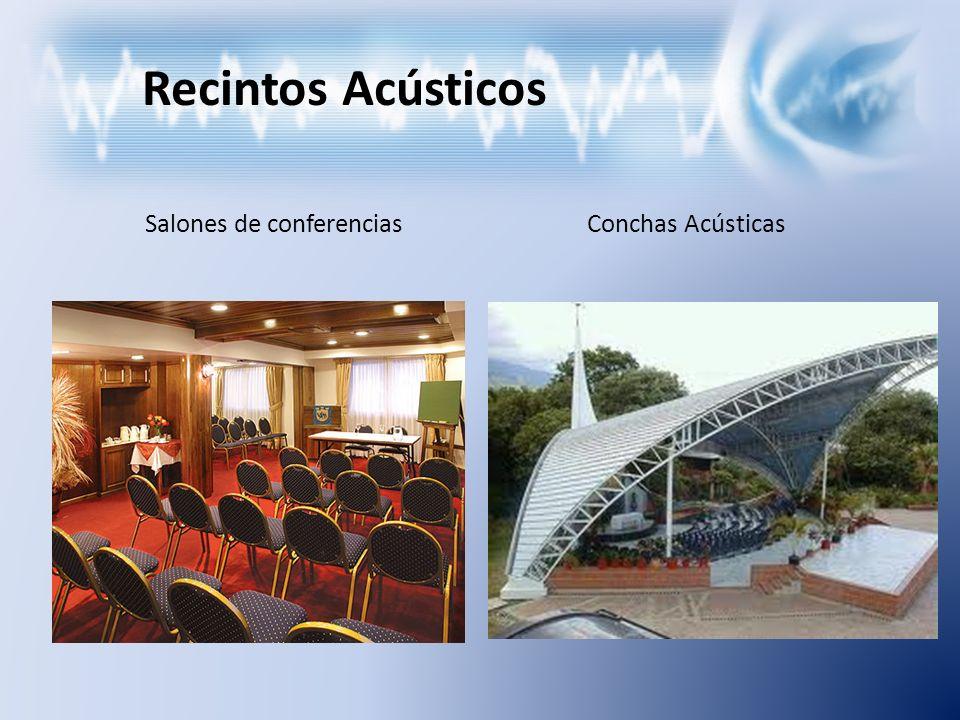 Recintos Acústicos Salones de conferencias Conchas Acústicas