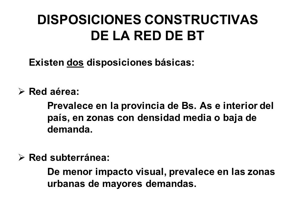 DISPOSICIONES CONSTRUCTIVAS DE LA RED DE BT