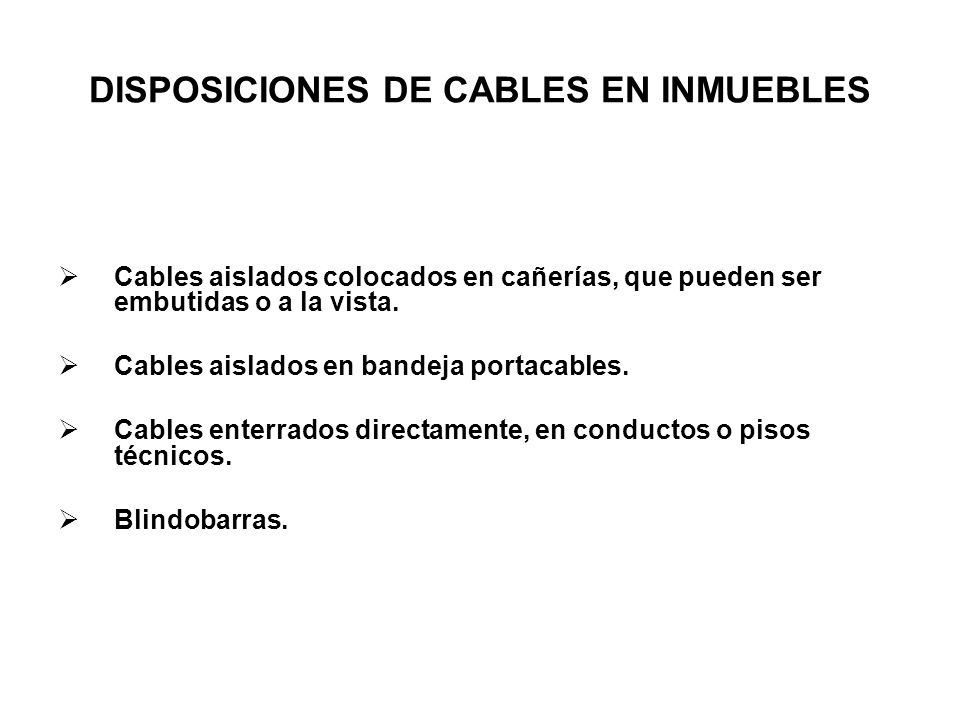 DISPOSICIONES DE CABLES EN INMUEBLES