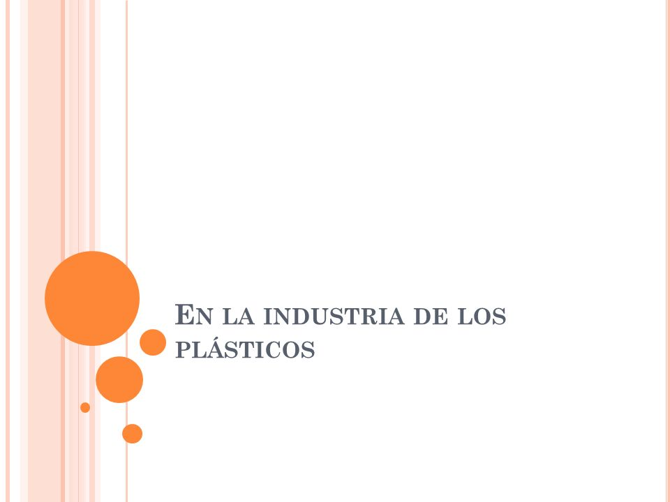 En la industria de los plásticos