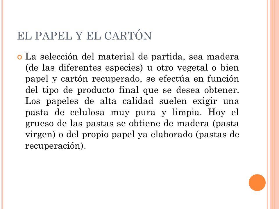 EL PAPEL Y EL CARTÓN