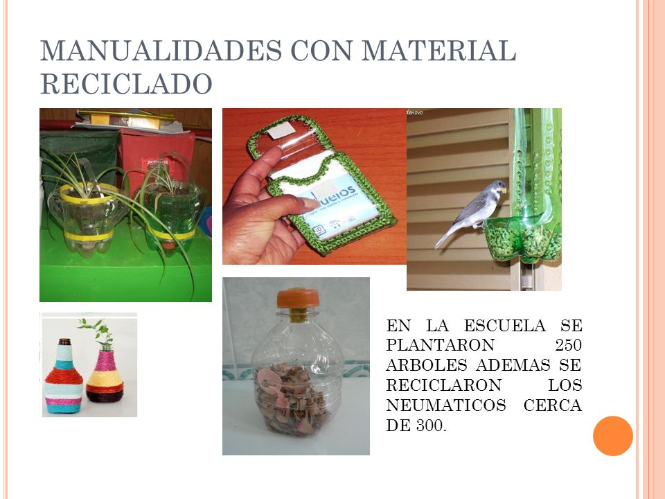 MANUALIDADES CON MATERIAL RECICLADO