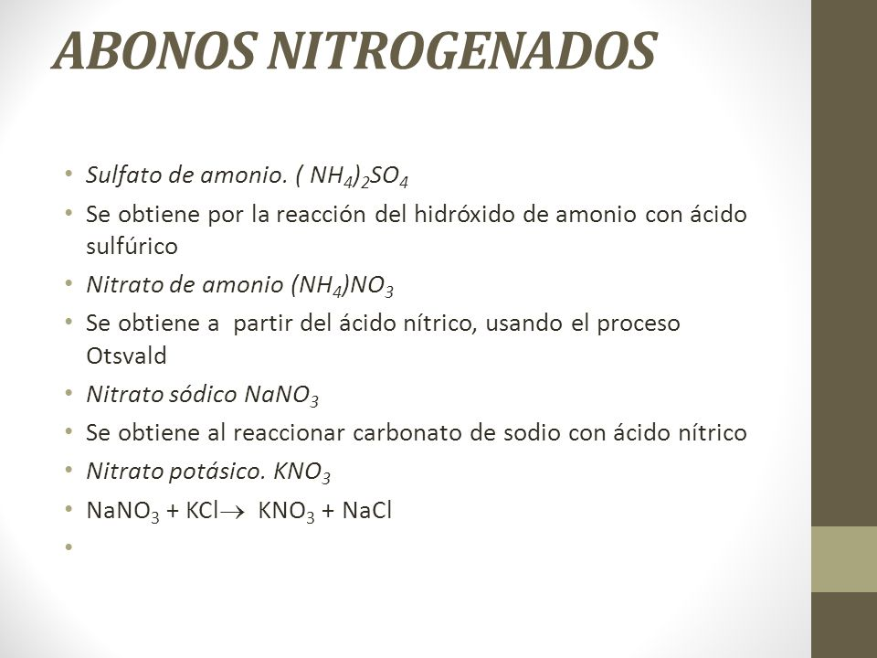 ABONOS NITROGENADOS Sulfato de amonio. ( NH4)2SO4