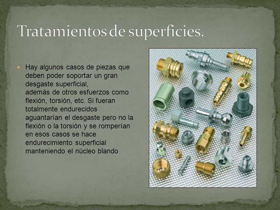 Tratamientos de superficies.