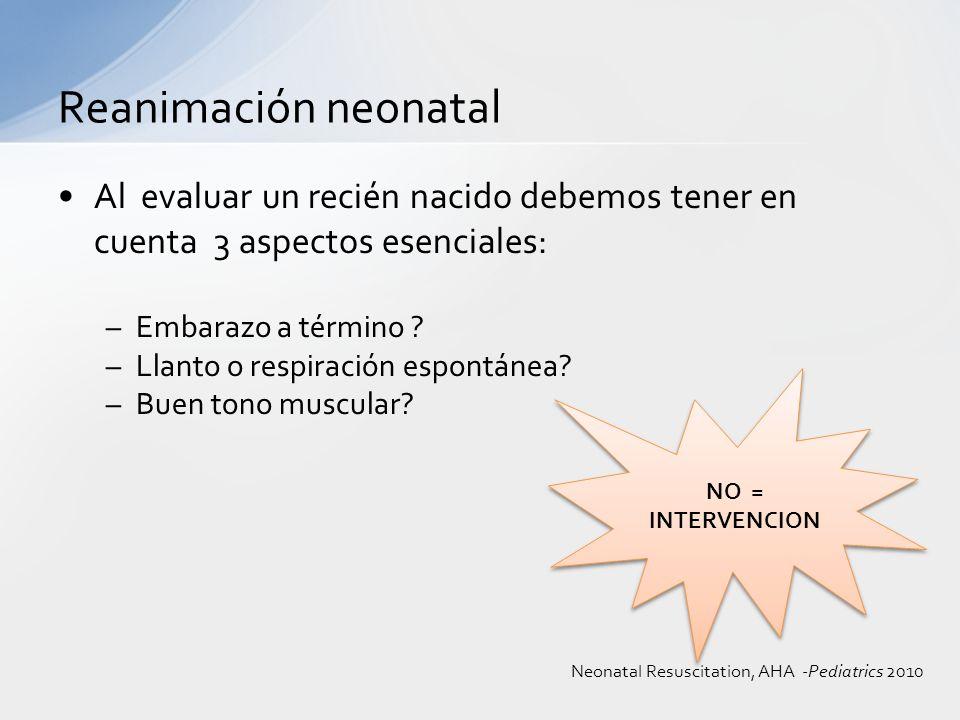 Reanimación neonatal Al evaluar un recién nacido debemos tener en cuenta 3 aspectos esenciales: Embarazo a término