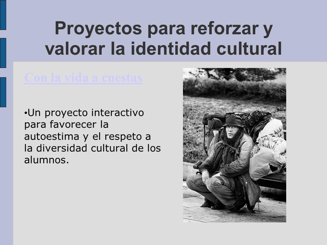 Proyectos para reforzar y valorar la identidad cultural