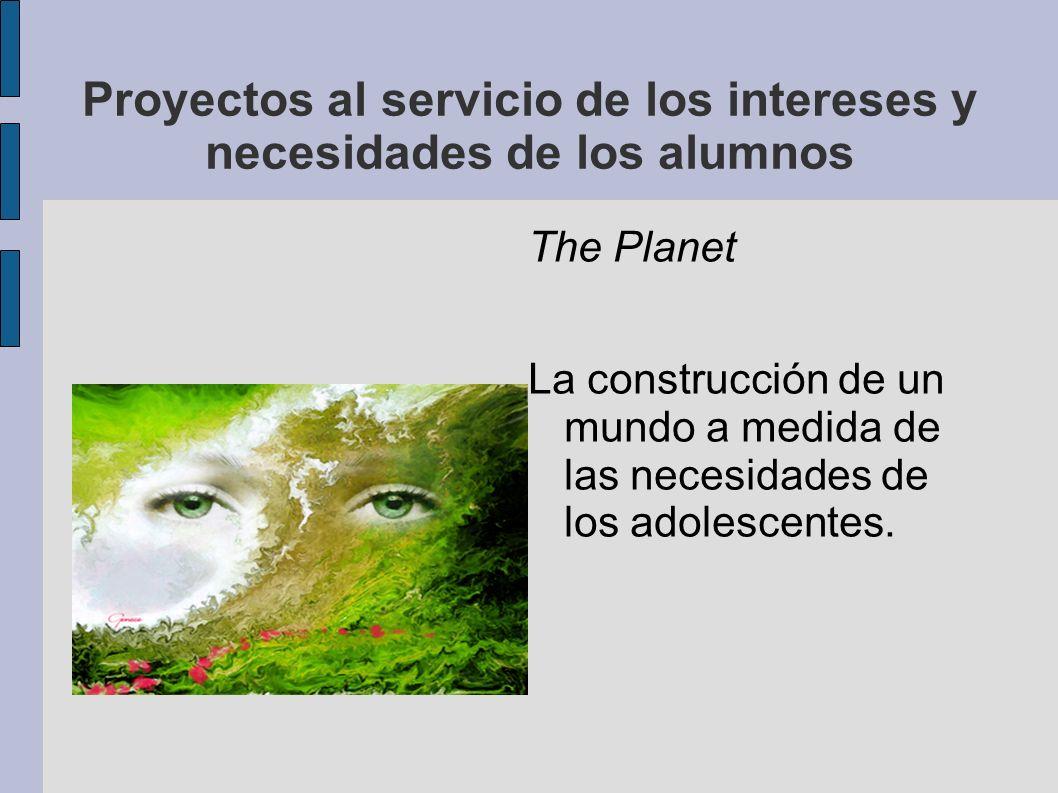 Proyectos al servicio de los intereses y necesidades de los alumnos