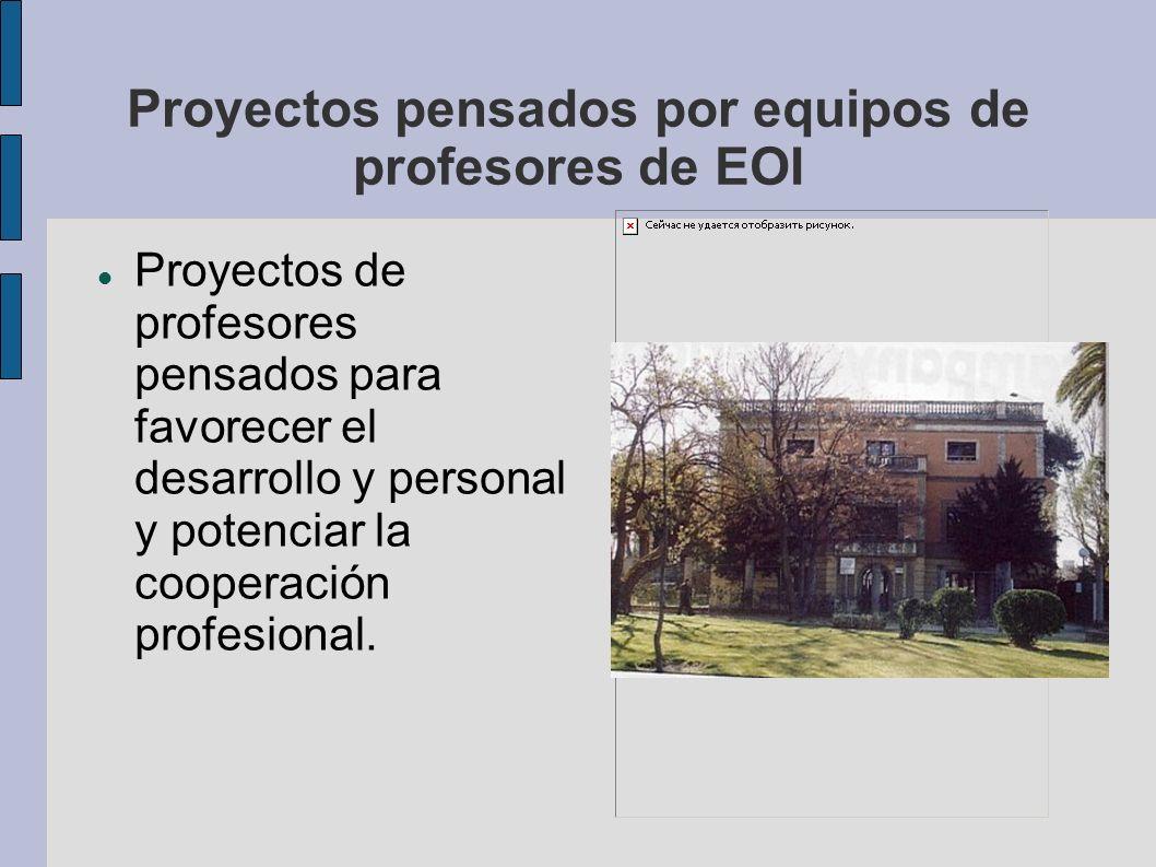 Proyectos pensados por equipos de profesores de EOI