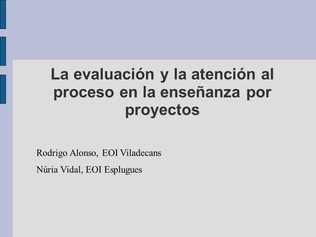 La evaluación y la atención al proceso en la enseñanza por proyectos