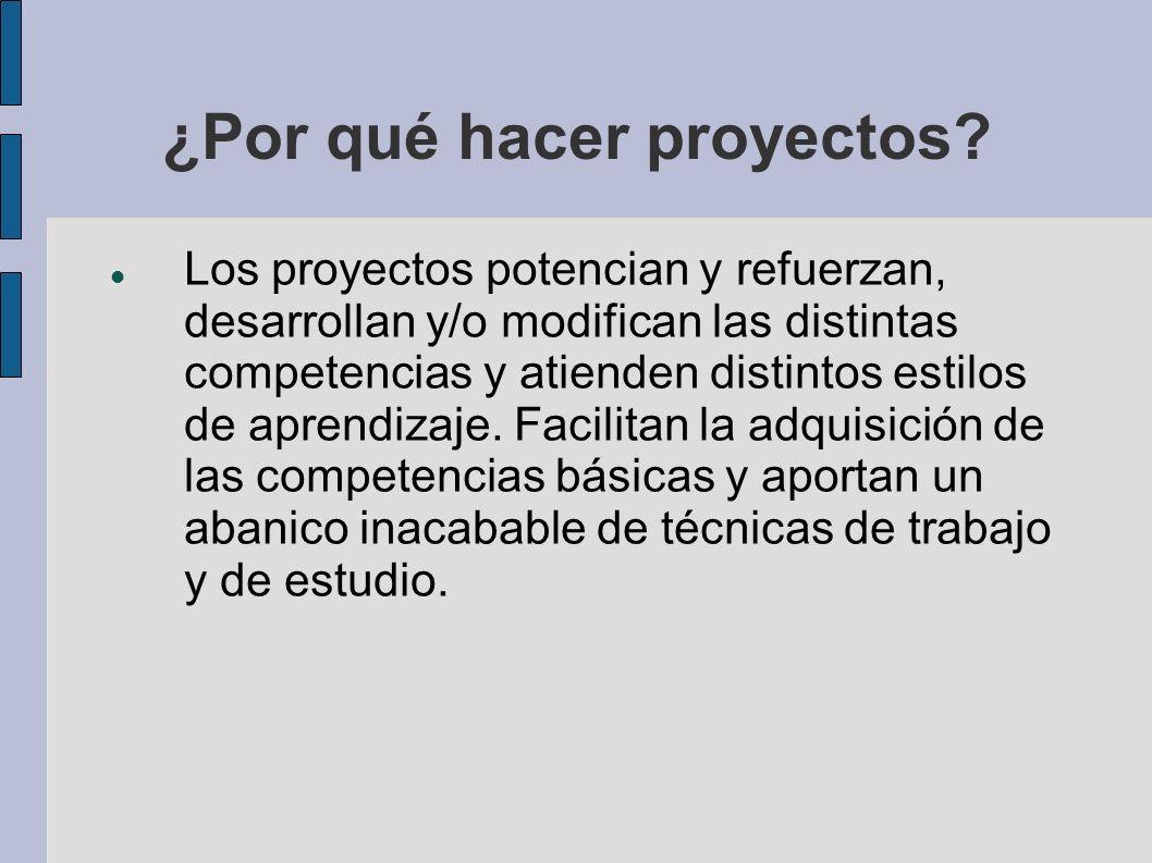 ¿Por qué hacer proyectos