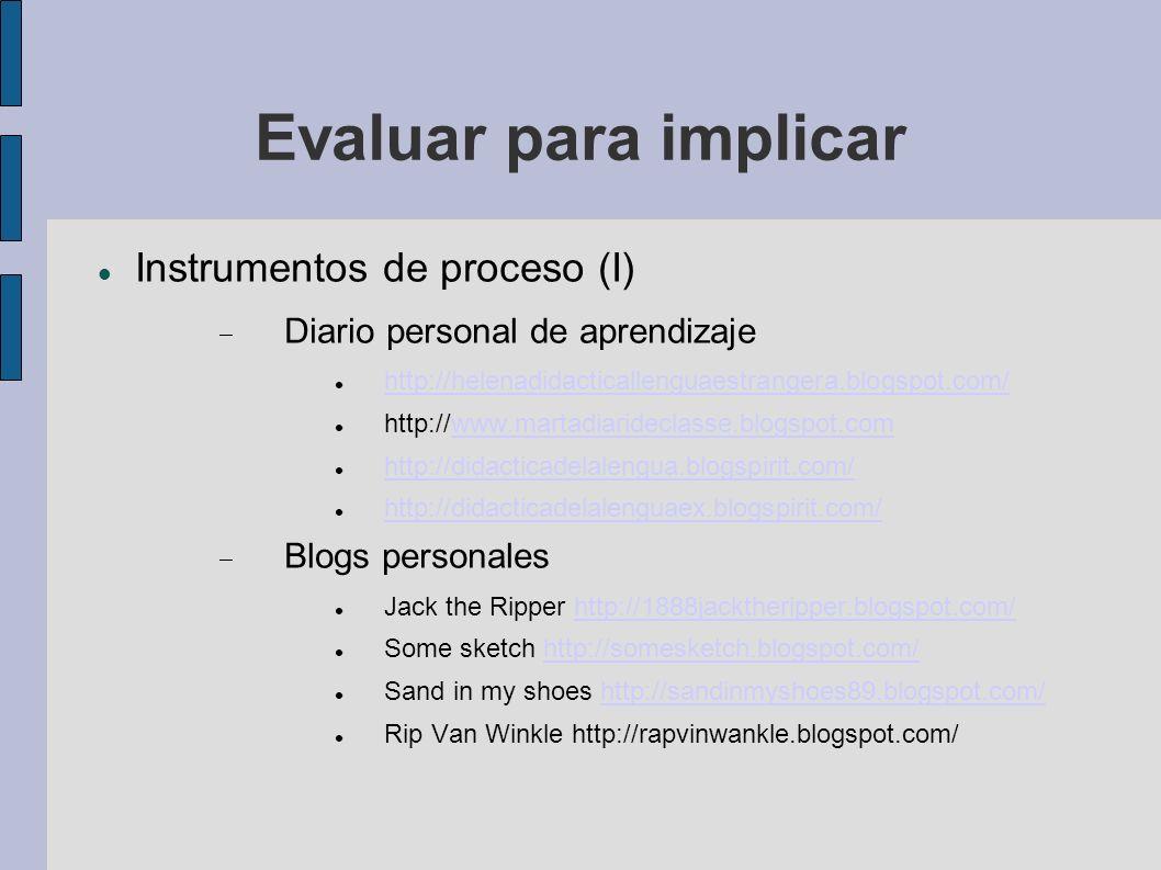 Evaluar para implicar Instrumentos de proceso (I)
