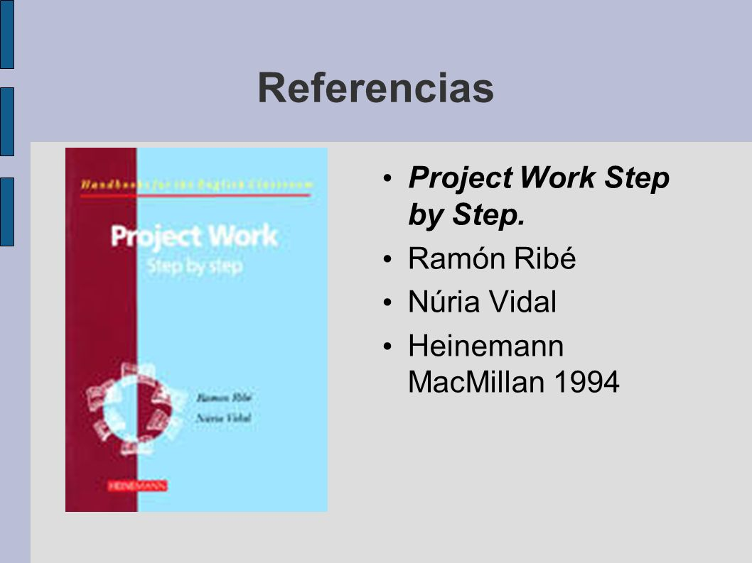 Referencias Project Work Step by Step. Ramón Ribé Núria Vidal