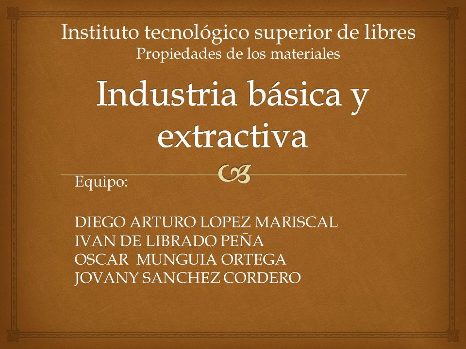 Industria básica y extractiva