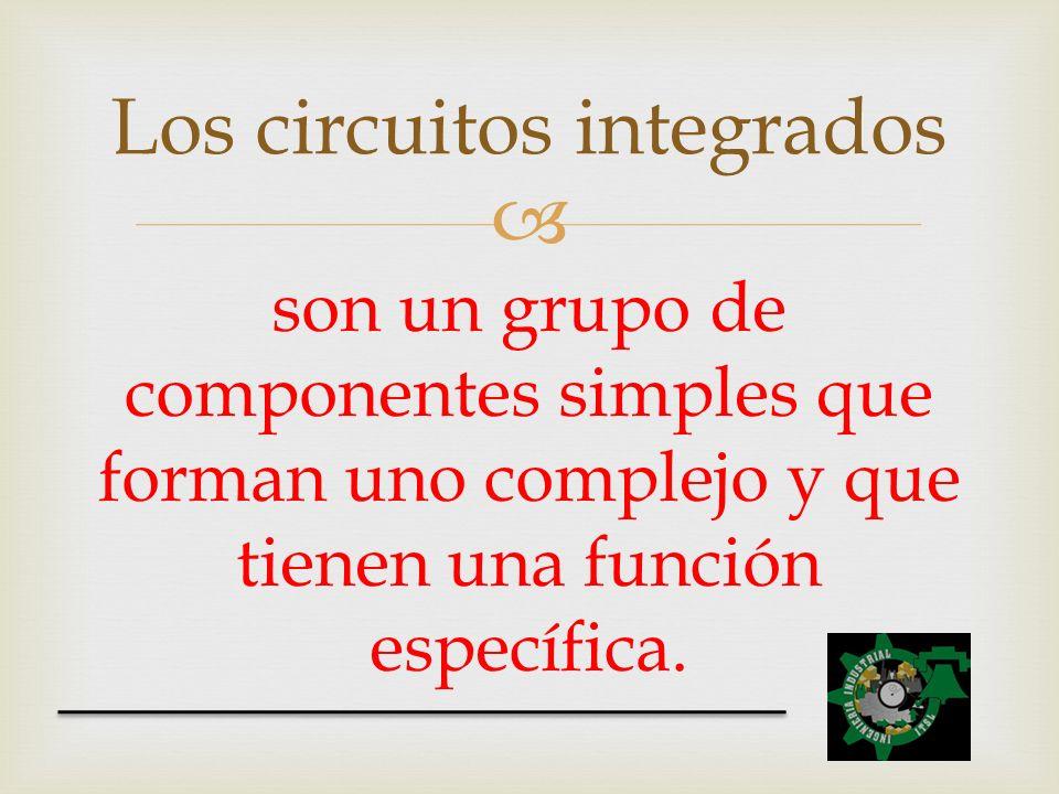 Los circuitos integrados