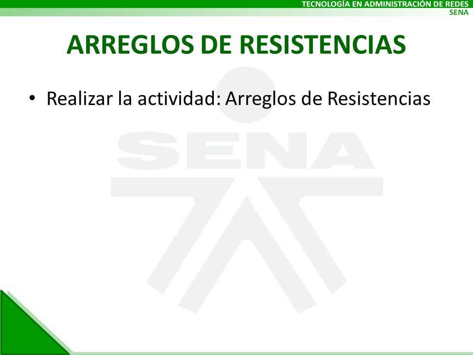 ARREGLOS DE RESISTENCIAS