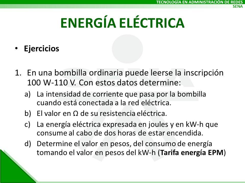 ENERGÍA ELÉCTRICA Ejercicios