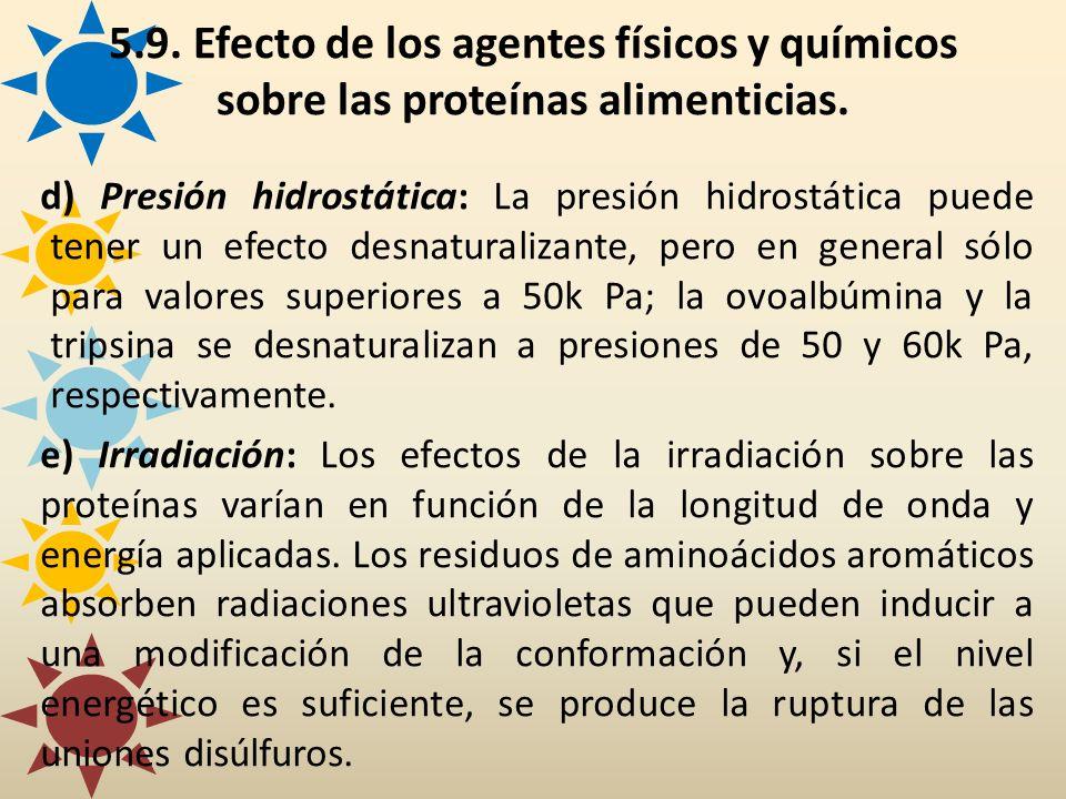 5.9. Efecto de los agentes físicos y químicos sobre las proteínas alimenticias.