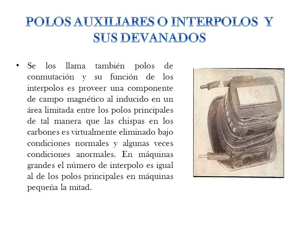 POLOS AUXILIARES O INTERPOLOS Y SUS DEVANADOS