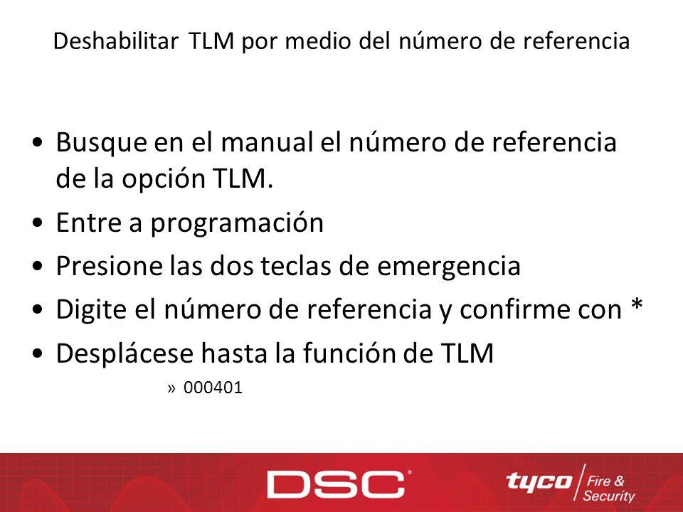 Deshabilitar TLM por medio del número de referencia
