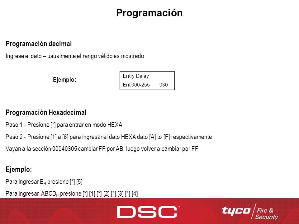 Programación Programación decimal Programación Hexadecimal Ejemplo:
