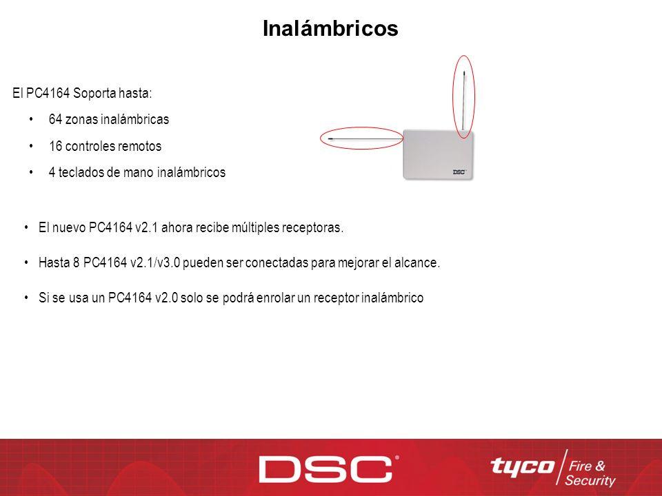 Inalámbricos El PC4164 Soporta hasta: 64 zonas inalámbricas