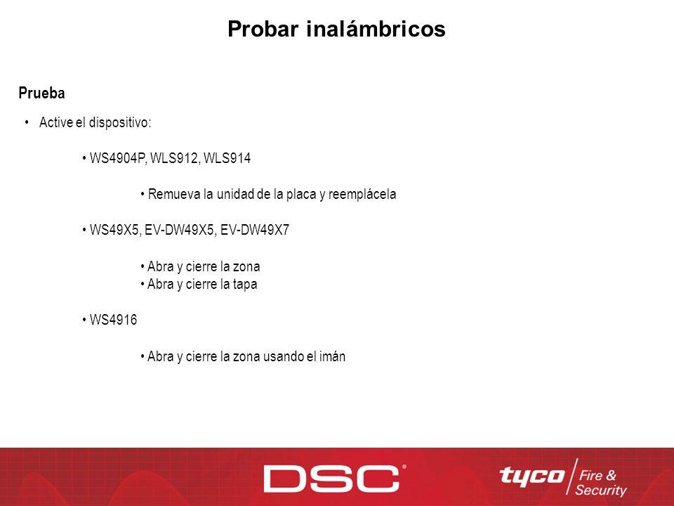 Probar inalámbricos Prueba Active el dispositivo: