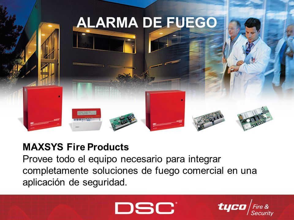 ALARMA DE FUEGO MAXSYS Fire Products