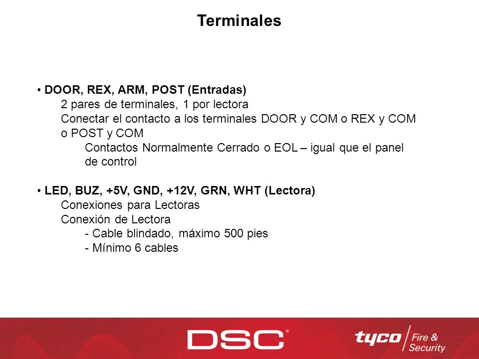 Terminales DOOR, REX, ARM, POST (Entradas)